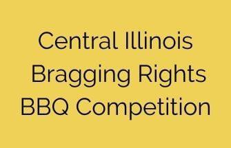 Central Illinois Bragging Rights BBQ Competition