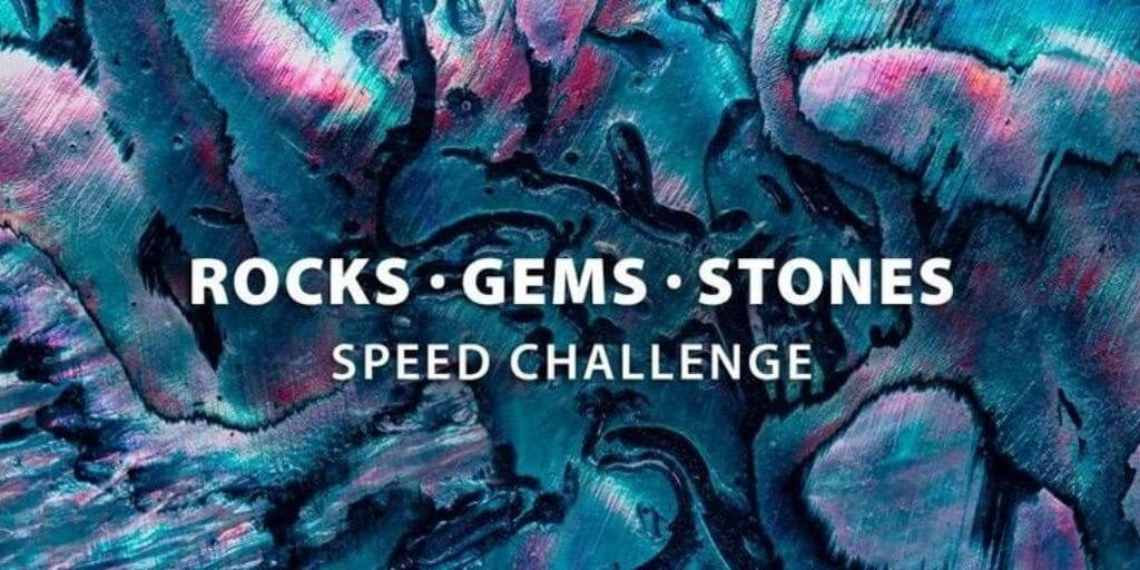 2021 Instructables - Rocks, Gems, and Stones Speed Challenge