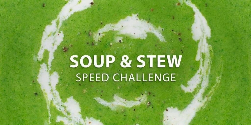 2021 Instructables – Soup & Stew Speed Challenge